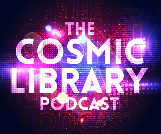 The Cosmic Library Podcast