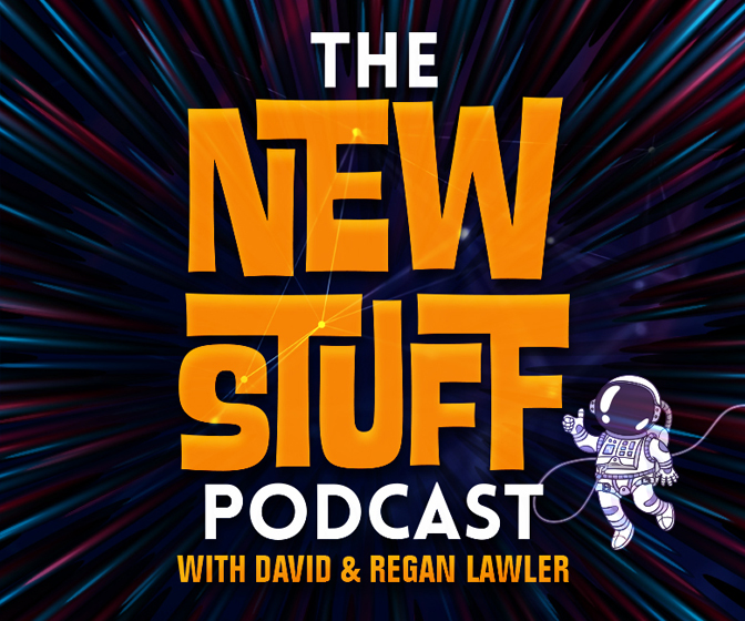 The NEW STUFF Podcast